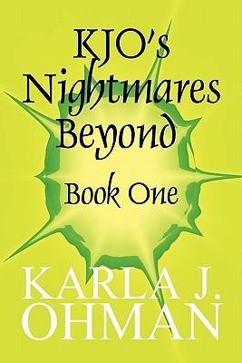 Kjos Nightmares Beyond: Book One Karla J. Ohman