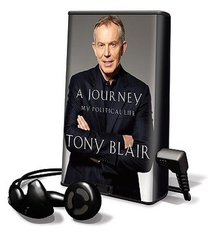 A Journey: My Political Life [With Earbuds]  by  Tony Blair