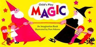 Magic  by  Pam Adams
