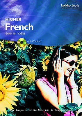 Higher French Course Notes  by  Brian Templeton