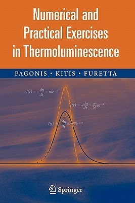 Numerical and Practical Exercises in Thermoluminescence Vasilis Pagonis