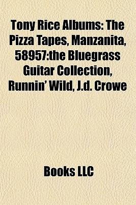 Tony Rice Albums Books LLC