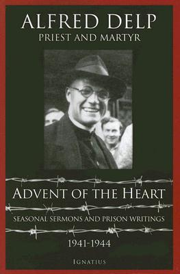 The Prison Meditations Of Father Delp  by  Alfred Delp