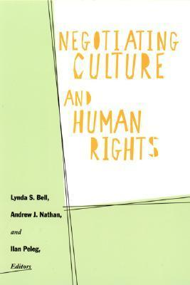 Negotiating Culture And Human Rights Lynda Bell