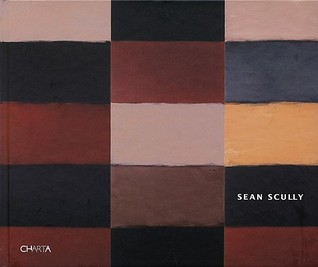Sean Scully: 100 Pastels/danto on Scully Sean Scully