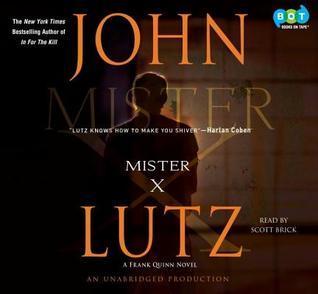 Mister X (Frank Quinn #5) John Lutz