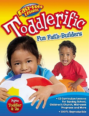 Toddlerific!: 12 Faith Themes for Toddlers Cook Communications Ministries