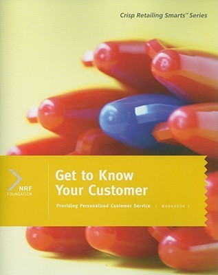 Get to Know Your Customer, Workbook 1  by  Robert Taggart