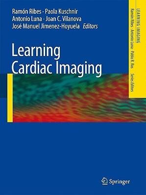 Learning Cardiac Imaging  by  Ramón Ribes