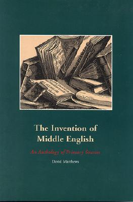 Invention of Middle English David Matthews