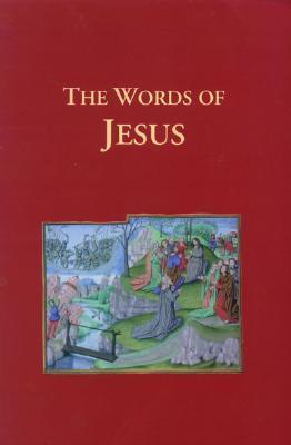 The Words of Jesus Axios Press