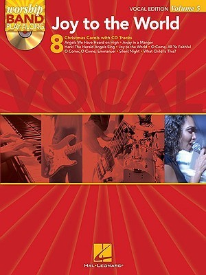 Joy to the World: Worship Band Play-Along Volume 5  by  Hal Leonard Publishing Company