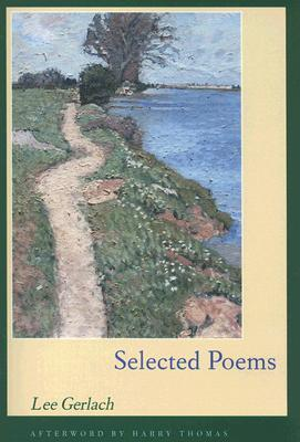 Selected Poems  by  Lee Gerlach