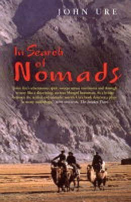 In Search Of Nomads John Ure