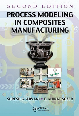 Process Modeling in Composites Manufacturing Suresh Advani