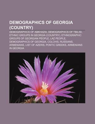 Demographics of Georgia (Country): Demographics of Abkhazia, Demographics of Tbilisi, Ethnic Groups in Georgia  by  Source Wikipedia