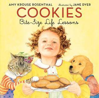 Cookies: Bite-Size Life Lessons Amy Krouse Rosenthal