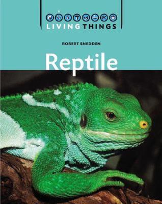 Reptiles Robert Snedden