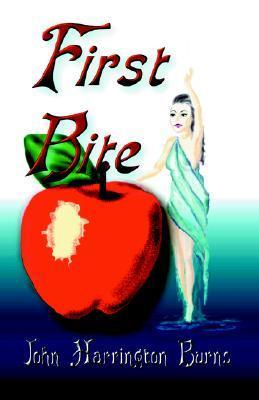 First Bite  by  Burns Harrington John