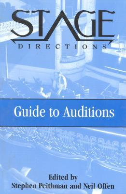 Stage Directions Guide to Auditions  by  Stephen Peithman