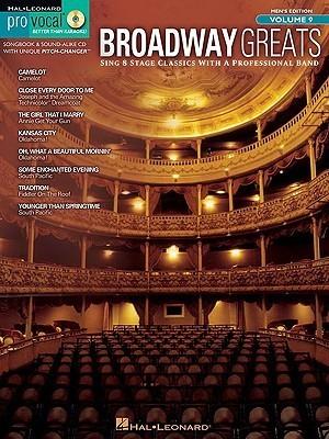 Broadway Greats [With CD (Audio)] Hal Leonard Publishing Company