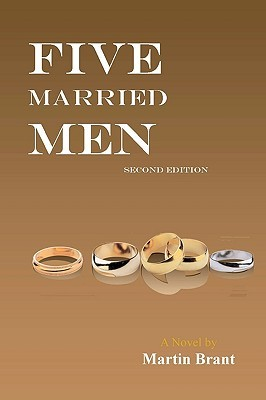 Five Married Men: Second Edition  by  Martin Brant