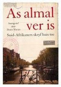 As Almal Ver Is: Suid-Afrikaners Skryf Huis Toe Danie Marais