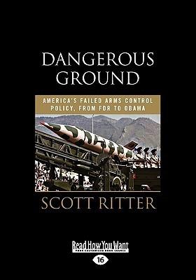 Dangerous Ground  by  Scott Ritter