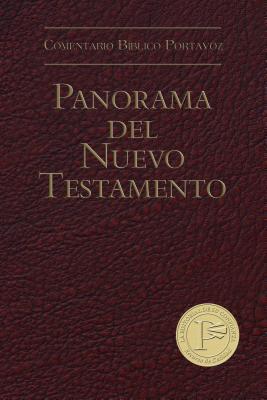 Panorama del Nuevo Testamento-H  by  Paul Benware