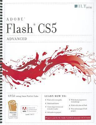 Flash CS5: Advanced, ACA Edition Axzo Press