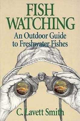 Fish Watching C. Lavett Smith