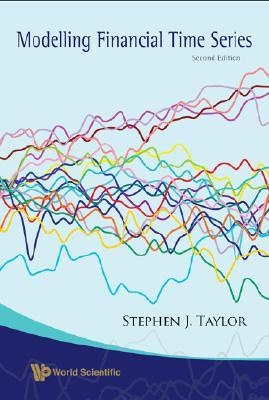 Modelling Financial Time Series  by  Stephen J. Taylor