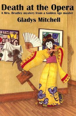 Death at the Opera (Mrs. Bradley, #5)  by  Gladys Mitchell