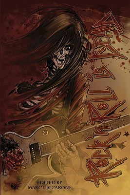 Rock n Roll Is Dead: Dark Tales Inspired Music by Marc Ciccarone