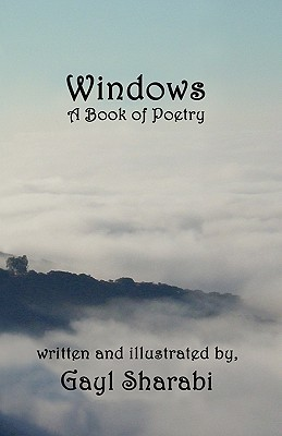 Windows: A Book of Poetry  by  Gayl Sharabi