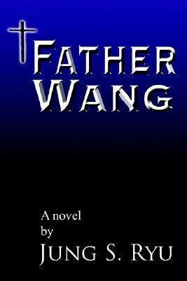 Father Wang Jung Ryu