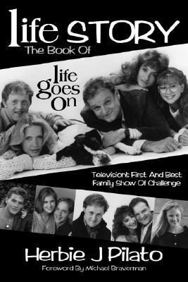 Life Goes on  by  Herbie J. Pilato
