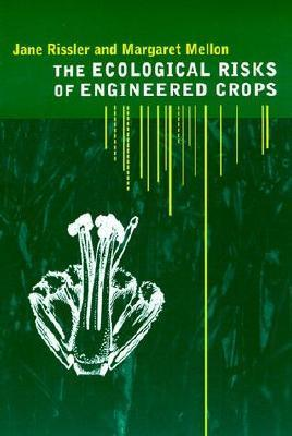Ecological Risks of Engineered Crops Jane Rissler