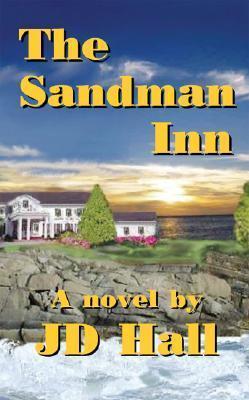 The Sandman Inn  by  J. D. Hall