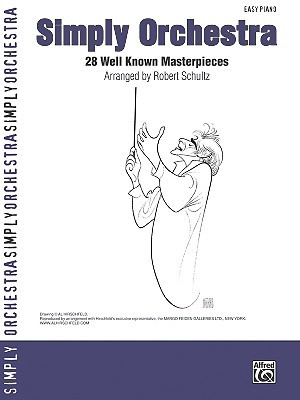 Simply Orchestra: 28 Well Known Masterpieces  by  Alfred A. Knopf Publishing Company, Inc.