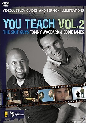 You Teach Vol. 2: Videos, Study Guides, and Sermon Illustrations  by  The Skit Guys