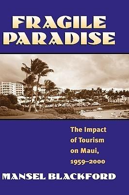 Fragile Paradise  by  Mansel G. Blackford