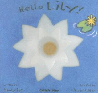 Hello Lily! Mandy Ross