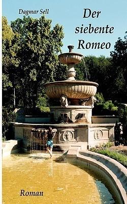 Der siebente Romeo Dagmar Sell