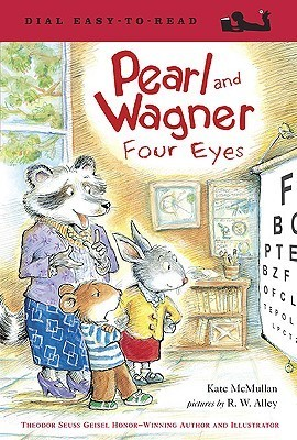 Pearl and Wagner: Four Eyes Kate McMullan