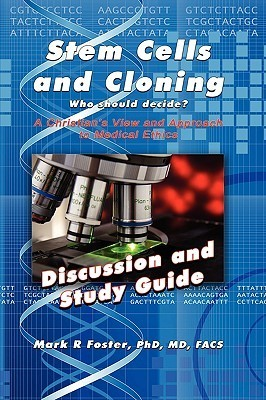 Stem Cells and Cloning Discussion and Study Guide Mark R. Foster