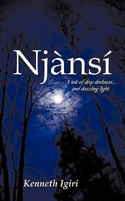 Njansi  by  Kenneth Igiri