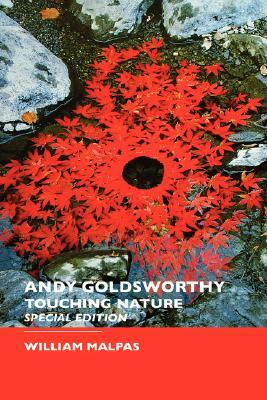 Land Art: A Complete Guide to Landscape, Environmental, Earthworks, Nature, Sculpture and Installation Art  by  William Malpas