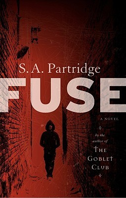 Fuse  by  S.A. Partridge