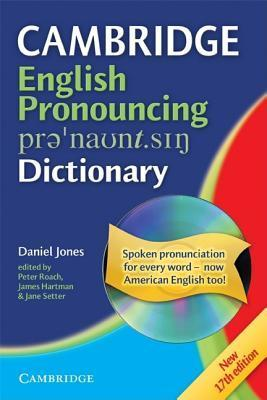 English Pronouncing Dictionary (17th Edition) (With CD-ROM) Daniel  Jones